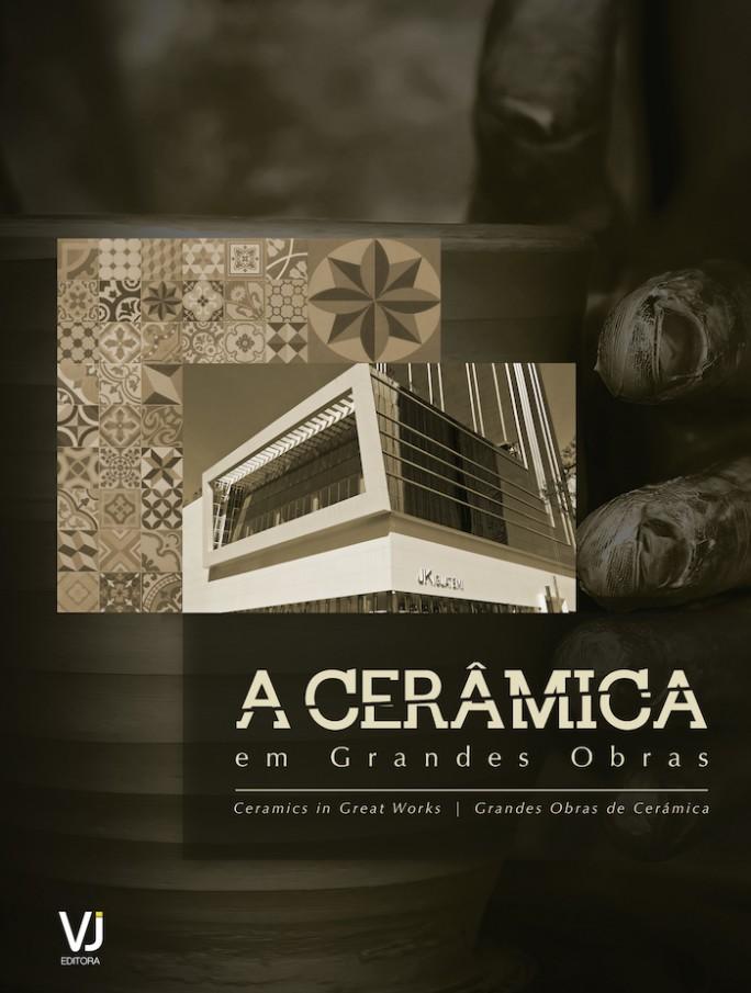 Capa - Livro  A Cerâmica em Grandes Obras - VJ Editora